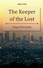 The Keeper of the Lost: King of the Castle Cover Image