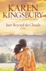 Just Beyond the Clouds: A Novel Cover Image