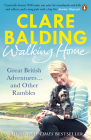 Walking Home: My Family and Other Rambles Cover Image