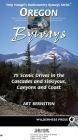 Oregon Byways: 75 Scenic Drives in the Cascades and Siskiyous, Canyons and Coast (Backcountry Byways) Cover Image