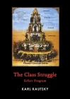 The Class Struggle: Erfurt Program Cover Image