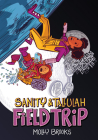 Field Trip (Sanity & Tallulah, Book 2) Cover Image