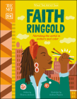 The Met Faith Ringgold: Narrating the World in Pattern and Color (What the Artist Saw) Cover Image