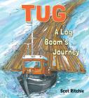 Tug: A Log Boom's Journey Cover Image