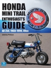 Honda Mini Trail - Enthusiast's Guide: All Z50, 1968 - 1999, 49cc Cover Image