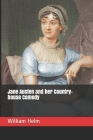 Jane Austen and her Country-house Comedy Cover Image