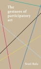 The Gestures of Participatory Art Cover Image