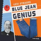 Levi Strauss: Blue Jean Genius (First in Fashion) Cover Image