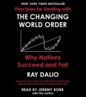 The Changing World Order: Why Nations Succeed or Fail Cover Image