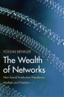 The Wealth of Networks: How Social Production Transforms Markets and Freedom Cover Image