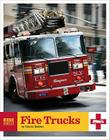 Rescue Vehicles: Fire Trucks Cover Image