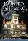 Haunted San Pedro Cover Image