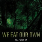 We Eat Our Own Cover Image