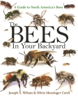The Bees in Your Backyard: A Guide to North America's Bees Cover Image