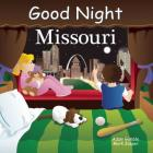 Good Night Missouri (Good Night Our World) Cover Image