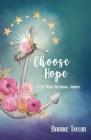 Choose Hope: A 52-Week Devotional Journey Cover Image