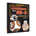 How to Speak Astromech with BB-8 Cover Image