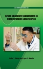 Green Chemistry Experiments in Undergraduate Laboratories (ACS Symposium) Cover Image