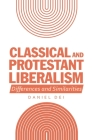 Classical and Protestant Liberalism: Differences and Similarities Cover Image
