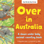 Over in Australia: A Down Under Baby Animal Counting Book Cover Image