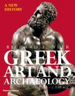 Greek Art and Archaeology: A New History, c. 2500-c. 150 BCE Cover Image
