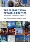The Globalization of World Politics: An Introduction to International Relations Cover Image