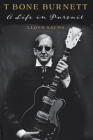 T Bone Burnett: A Life in Pursuit Cover Image