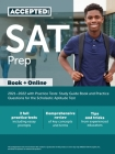 SAT Prep 2021-2022 with Practice Tests: Study Guide Book and Practice Questions for the Scholastic Aptitude Test Cover Image