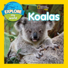 Explore My World Koalas Cover Image