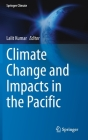 Climate Change and Impacts in the Pacific (Springer Climate) Cover Image