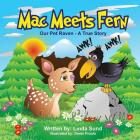 Mac Meets Fern - Our Pet Raven - A True Story Cover Image
