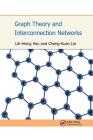 Graph Theory and Interconnection Networks Cover Image