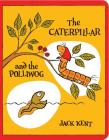 The Caterpillar and the Polliwog (Classic Board Books) Cover Image