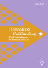 Towards Outstanding: A Staff Training Resource for Health and Social Care Cover Image