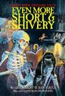 Even More Short & Shivery: Thirty Spine-Tingling Tales Cover Image