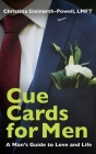 Cue Cards for Men: A Man's Guide to Love and Life Cover Image