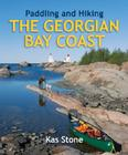 Paddling and Hiking the Georgian Bay Coast Cover Image