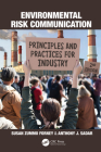 Environmental Risk Communication: Principles and Practices for Industry Cover Image