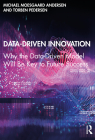 Data-Driven Innovation: Why the Data-Driven Model Will Be Key to Future Success Cover Image