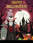 Spooktacular Halloween Coloring Book: An Adult Horror Coloring Book Featuring Over 30 Pages of Giant Super Jumbo Large Designs of Spooky Halloween Cre Cover Image