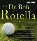 The Dr. Bob Rotella CD Collection Cover Image