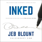 Inked: The Ultimate Guide to Powerful Closing and Negotiation Tactics That Unlock Yes and Seal the Deal Cover Image