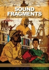 Sound Fragments: From Field Recording to African Electronic Stories Cover Image