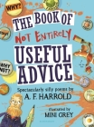The Book of Not Entirely Useful Advice Cover Image