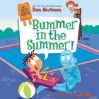 Bummer in the Summer! Cover Image