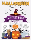 Halloween Color And Activity Book: Workbooks Kids for Halloween season Cover Image