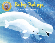 Baby Beluga (Raffi Songs to Read) Cover Image