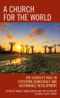 A Church for the World: The Church's Role in Fostering Democracy and Sustainable Development Cover Image