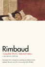 Rimbaud: Complete Works, Selected Letters, a Bilingual Edition Cover Image