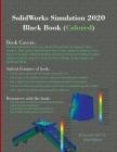 SolidWorks Simulation 2020 Black Book (Colored) Cover Image